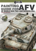 HISTOIRE & COLLECTIONS HIS0615 - Painting Guide for AFV of WWII and Modern Era - English