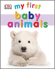 My First Baby Animals (My First Books)