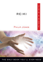 Plain & Simple: Reiki The Only Book You'll Ever Need