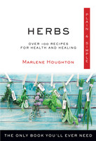 Plain & Simple: Herbs The Only Book You'll Ever Need