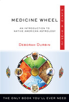 Medicine Wheel Plain & Simple The Only Book You'll Ever Need