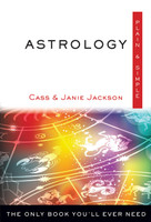 Astrology, Plain & Simple The Only Book You'll Ever Need