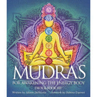 Mudras - For Awakening The Energy Body