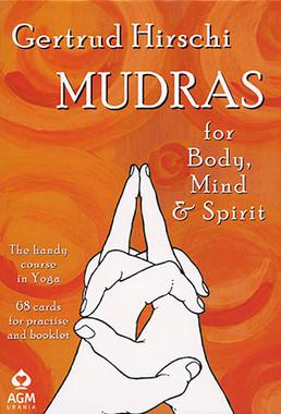 Mudras for body, mind and spirit by Gertrud Hirschi