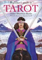 Beginner's Guide to Tarot by Juliet Sharman-Burke