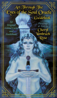 Art Through the Eyes of the Soul Oracle by Cheryl Yambrach Rose