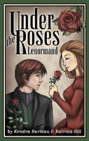 Under the Roses Lenormand by Kendra Hurteau and Katrina Hill