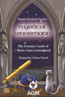 Mystical Lenormand by Regula Elizabeth Fiechter