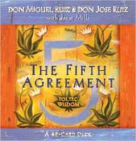 The Fifth Agreement: A 48-Card Deck, plus Dear Friends