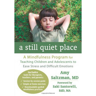 Still Quiet Place: A Mindfulness Program