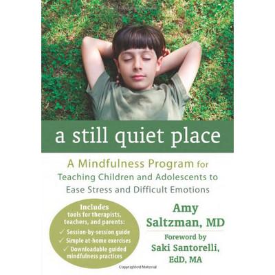 Still Quiet Place: A Mindfulness Program
