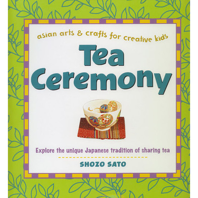 Tea Ceremony for Kids