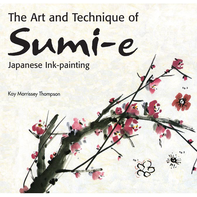 The Art And Technique Of Sumi E Japanese Ink Painting By