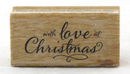 With Love At Christmas Wood Mounted Rubber Stamp Hot Fudge Studios