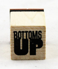 Bottoms Up Wood Mounted Rubber Stamp Inkadinkado