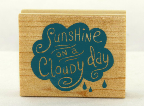Sunshine on A Cloudy Day Wood Mounted Rubber Stamp Inkadinkado
