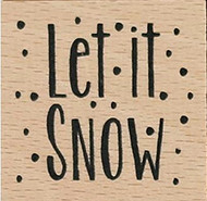 Let It Snow Wood Mounted Rubber Stamp Dovecraft