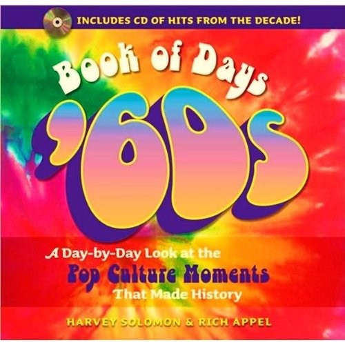 Buy this great Book Of Days '60s A Day by Day Look at the Pop Culture Moments That Made History