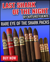Rare Fuente Eye Of The Shark Last Shark Of The Night (9 PACK SPECIAL) + FREE SHIPPING ON YOUR ENTIRE ORDER!
