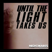 *SOLD OUT* Nightmares Until The Light Takes Us 2019 Robusto (5x52 / 2 Pack)