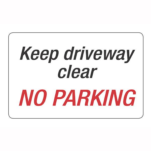 HEADLINE KEEP DRIVEWAY CLEAR NO PARKING SIGN 203 X 350MM