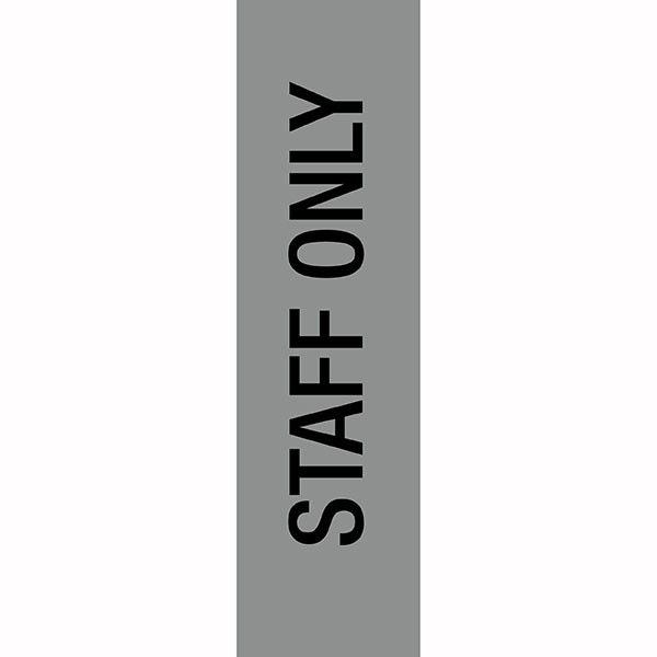 APLI STAFF ONLY SELF ADHESIVE SILVER SIGN PK 1