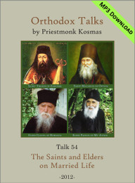 Talk 54: The Saints and Elders on Married Life