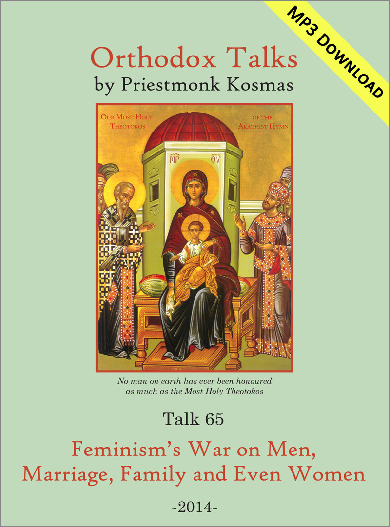 Talk 65: Feminism's War on Men, Marriage, Family and Even Women