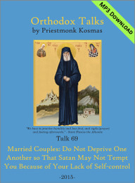 Talk 69: Married Couples: Do Not Deprive One Another so That Satan May Not Tempt You Because of Your Lack of Self-control