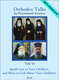 Talk 76: Speak Less to Your Children, and More to God About Your Children!
