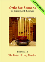 Sermon 12: The Power of Holy Unction