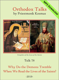 Talk 78: Why Do the Demons Tremble When We Read the Lives of the Saints?