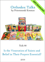 Talk 80: Is the Veneration of Saints and Belief in Their Prayers Essential?