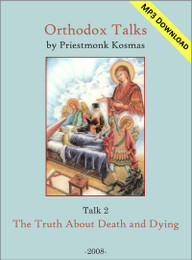 Talk 02: The Truth About Death and Dying