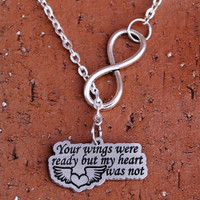 "Infinity Necklace - ""Your wings were ready but my heart was not"""