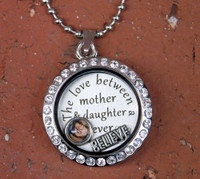 """The love between mother & daughter is forever"" Floating Charm Locket with a photo (Choose your charms)"
