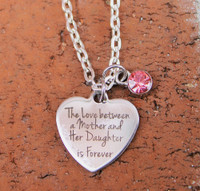 """The Love between a Mother and Her Daughter is Forever"" Necklace"