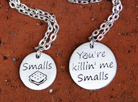 """You're killin' me Smalls"" Necklace and/or Key Chain Set"