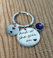 """And so she goes on"" Semi Colon Key Chain"