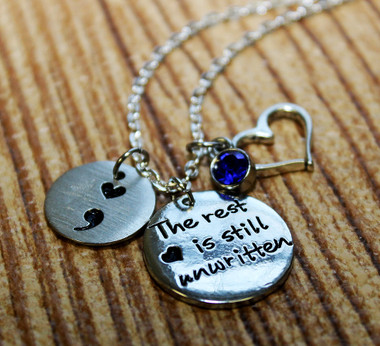 """The rest is still unwritten"" Semi Colon Necklace"