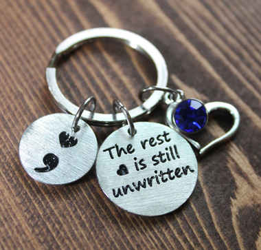 """The rest is still unwritten"" Semi Colon Key Chain"