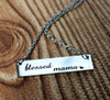 """""""Blessed Mama"""" Necklace"""