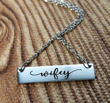 """""""Wifey"""" Necklace"""