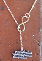 "Infinity Necklace - ""Life is not about waiting for the storm..."""