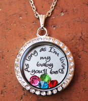 """As long as I'm living my baby you'l be"" Floating Locket"
