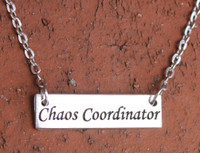 """Chaos Coordinator"" Necklace"