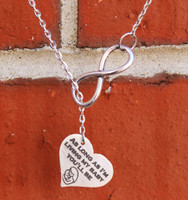 """As long as I'm living my baby you'll be"" Infinity Necklace"