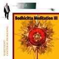 Bodhicitta Meditation III - MP3