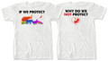 If We Protect... White T-Shirt