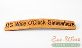Wine Barrel Signs. It's Wine O'clock Somewhere